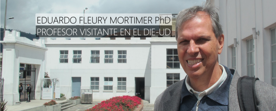 Banner por la visita del Dr. Eduardo Mortimer al DIE-UD