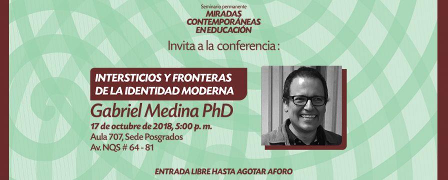 Banner de la conferencia de Gabriel Medina en Seminario Miradas