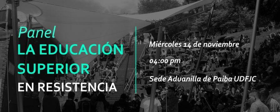 Banner por el panel La Educación Superior en Resistencia