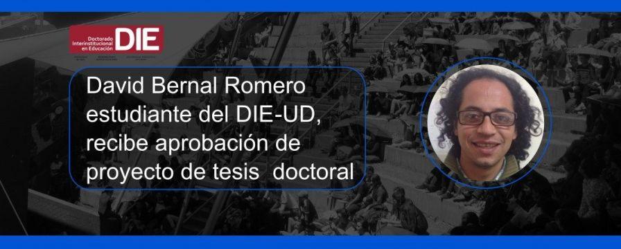 Foto de David Bernal Romero y texto de aprobación del proyecto de tesis doctoral