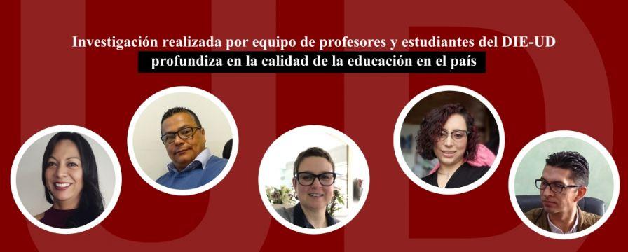Banner por investigación del DIE-UDsobre la calidad de la educación