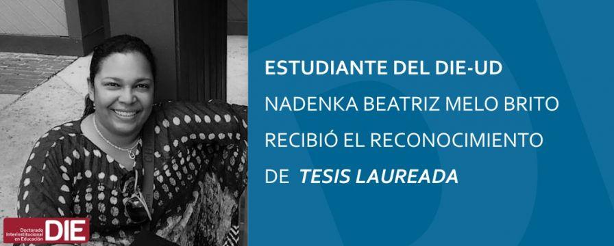 Banner por reconocimiento de tesis laureada para Nadenka Melo