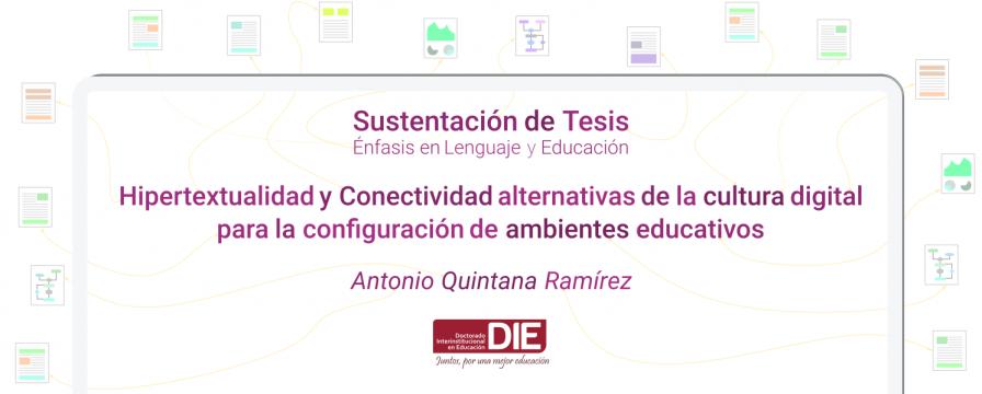 Banner por la sustentación de Tesis de Antonio Quintana